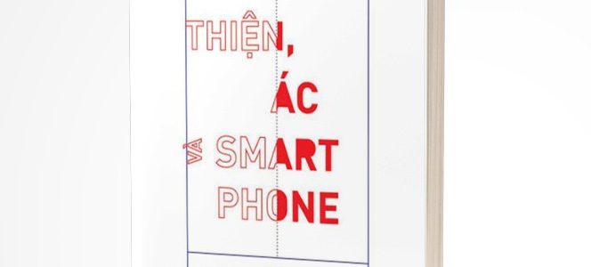 Thiện, Ác, và Smartphone